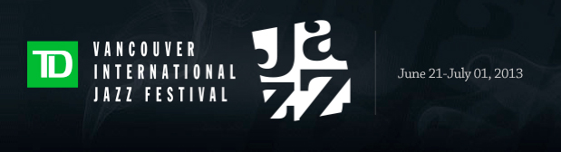 Vancouver Jazz Festival 2013